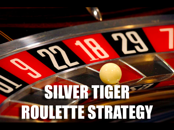 Silver Tiger Roulette Strategy